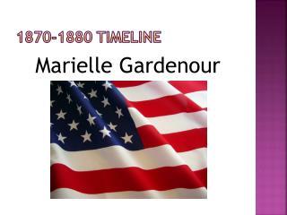 1870-1880 Timeline