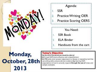 Agenda: SSR Practice Writing OER Practice  Scoring OERS