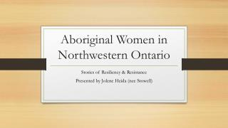 Aboriginal Women in Northwestern Ontario