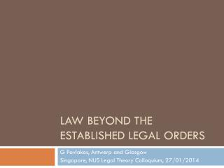 Law Beyond the established legal orders