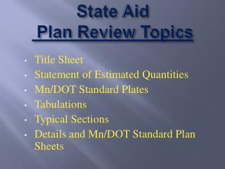 State Aid  Plan Review Topics