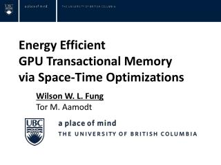 Energy Efficient  GPU Transactional Memory  via Space-Time Optimizations