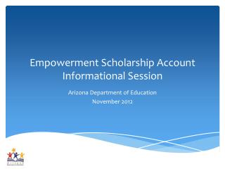 Empowerment Scholarship Account Informational Session