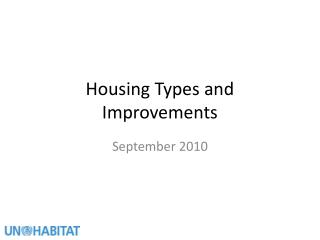 Housing Types and Improvements