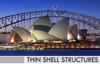 THIN SHELL STRUCTURES