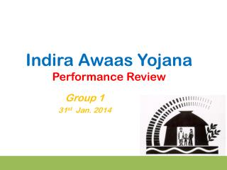 Indira Awaas Yojana Performance Review