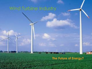 Wind Turbine Industry