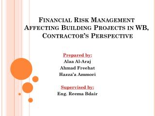 Financial Risk Management Affecting Building Projects in WB, Contractor's Perspective
