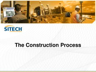 The Construction Process