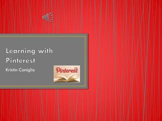 Learning with Pinterest