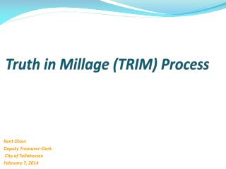 Truth in Millage (TRIM) Process