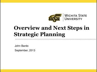 Overview and Next Steps in Strategic Planning