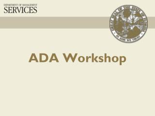 ADA Workshop