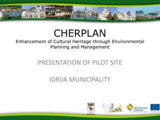 CHERPLAN Enhancement of Cultural Heritage through Environmental Planning and Management