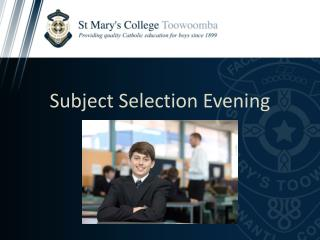 Subject Selection Evening