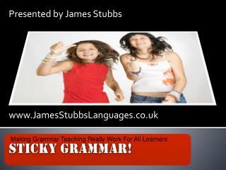 Sticky Grammar !