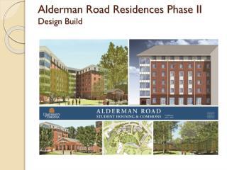 Alderman Road Residences Phase II Design Build