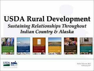 USDA Rural Development Sustaining Relationships Throughout Indian Country & Alaska