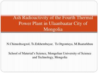 Ash Radioactivity of the Fourth Thermal Power Plant in Ulaanbaatar City of Mongolia