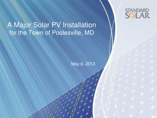 A Major Solar PV Installation for the Town of Poolesville, MD