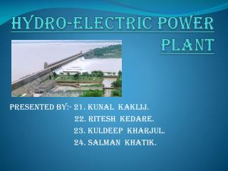 Hydro-electric power plant