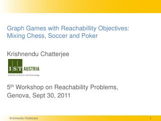 Graph Games with  Reachabillity  Objectives:  Mixing Chess, Soccer and Poker