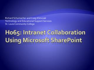 H065: Intranet Collaboration Using Microsoft SharePoint