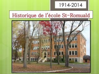 Historique de l'école St-Romuald