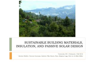 SUSTAINABLE BUILDING MATERIALS, INSULATION, AND PASSIVE SOLAR DESIGN