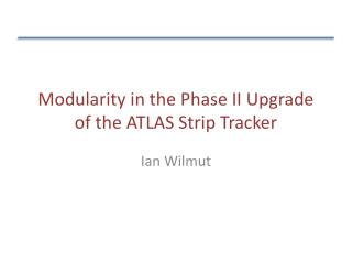 Modularity in the  Phase II Upgrade of the ATLAS Strip Tracker