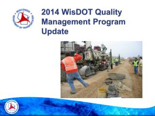 2014 WisDOT Quality Management Program Update