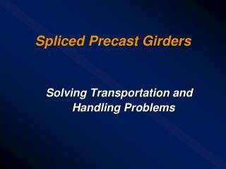 Spliced Precast Girders