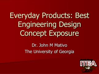 Everyday Products: Best Engineering Design Concept Exposure