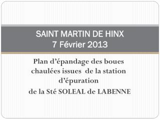 SAINT MARTIN DE HINX 7 Février 2013
