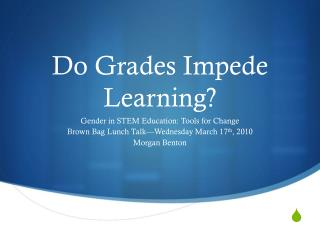 Do Grades Impede Learning?