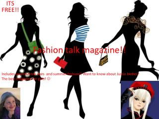 Fashion talk magazine!!