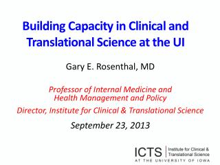 Building Capacity in Clinical and Translational Science at the UI