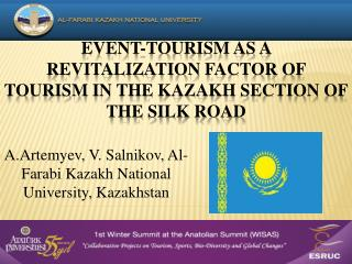 Event -To urism as a Revitalization Factor of  Tourism  in the Kazakh Section of the Silk Road