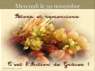 Mercredi  le 20  novembre