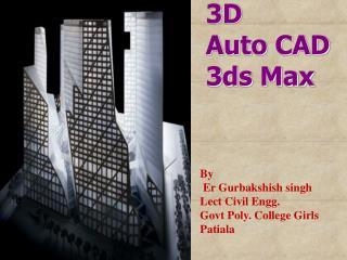 3D Auto CAD 3ds Max