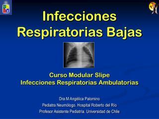 infecciones respiratorias bajas   curso modular slipe infecciones respiratorias ambulatorias