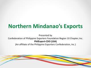 Northern Mindanao's  Exports