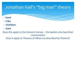 """Jonathan Hall's """"big man"""" theory"""