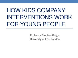 How Kids Company interventions work for young people
