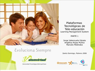 plataformas  tecnol gicas de tele-educaci n learning management system  parte 1  jorge valenzuela g rate ang lica rojas
