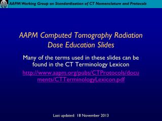 AAPM Computed Tomography Radiation Dose Education Slides