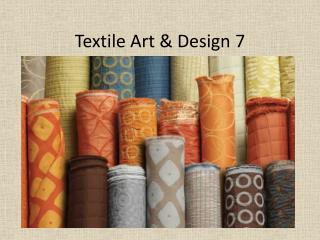 Textile Art & Design 7