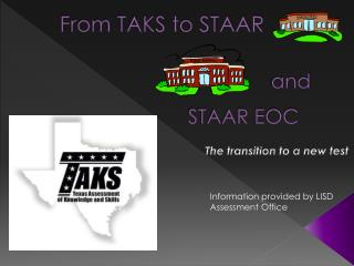 From TAKS to STAAR
