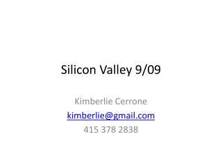 Silicon Valley 9/09