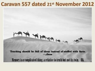 Caravan 557 dated  21 st  November 2012